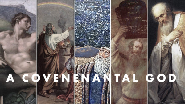 A Covenantal God