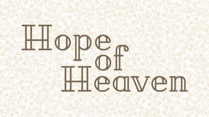 Hope of Heaven