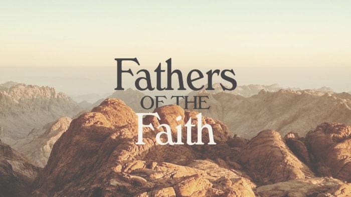 Fathers Of The Faith